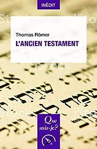 Qui A écrit L'ancien Testament