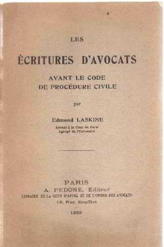 Les ecritures d'avocats avant le code de procedure civile