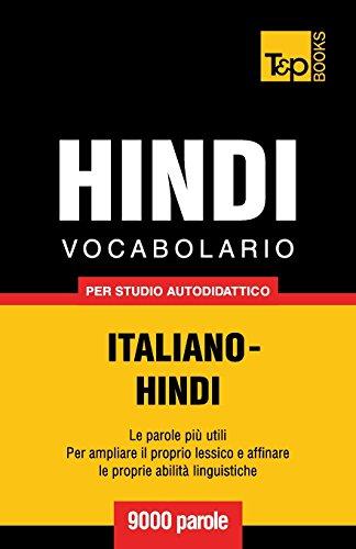 Vocabolario Italiano-Hindi per studio autodidattico - 9000 parole