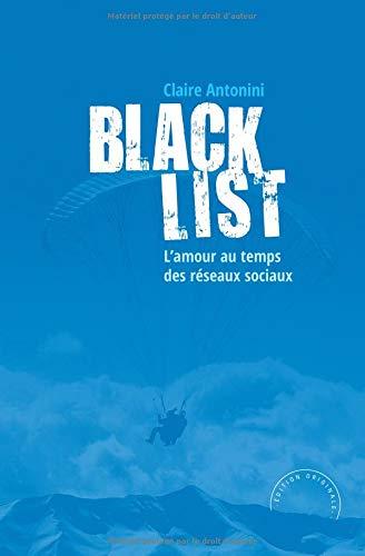 Blacklist: L'amour au temps des réseaux sociaux par Claire Antonini