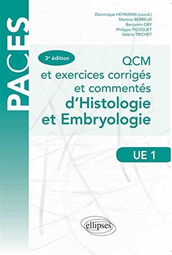 QCM et Exercices Corrigés et Commentés d'Histologie et Embryologie UE1