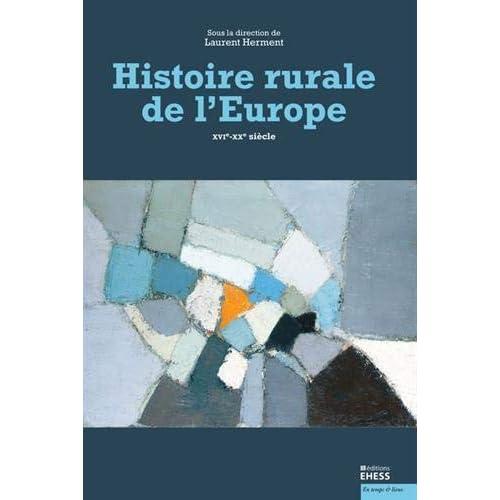 Histoire rurale de l'Europe : XVIe-XXe siècle