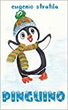 Pinguino (Storie per Bimbi Vol. 1)