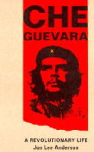che-guevara-a-revolutionary-life