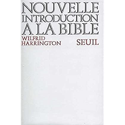 Nouvelle Introduction à la Bible