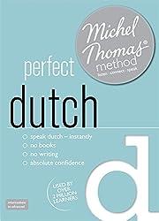 Perfect Dutch (Learn Dutch with the Michel Thomas Method)