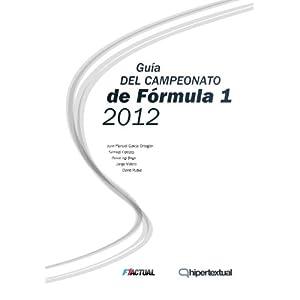 Guía del Campeonato de Fórmula 1 en 2012