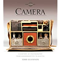 Camera A History of Photography from Daguerreotype to Digital by George Eastman House ( AUTHOR ) Oct-04-2012 Paperback