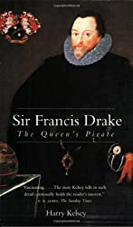 Sir Francis Drake: The Queen's Pirate (Yale Nota Bene)
