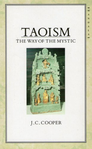 Taoism: The Way of the Mystic by J. C. Cooper (1990-11-02)