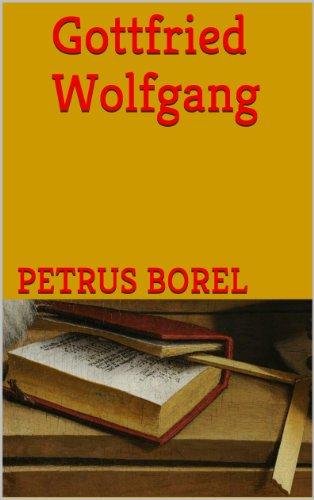 Lire en ligne Gottfried Wolfgang pdf