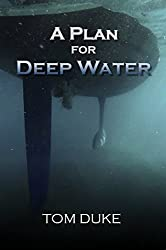 A Plan For Deep Water