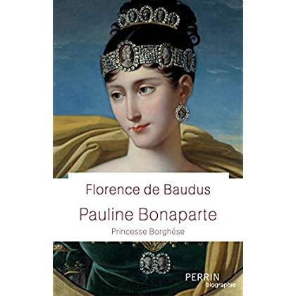 Pauline Bonaparte (Biographie)