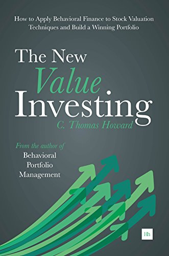 The New Value Investing: How to Apply Behavioral Finance to Stock Valuation Techniques and Build a Winning Portfolio