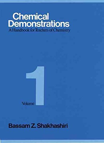 [Chemical Demonstrations: v. 1: A Handbook for Teachers of Chemistry] (By: Bassam Z. Shakhashiri) [published: May, 1983]
