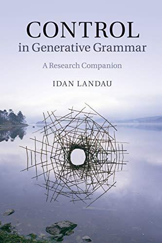 Control in Generative Grammar: A Research Companion