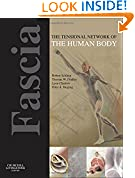 #5: Fascia: The Tensional Network of the Human Body: The science and clinical applications in manual and movement therapy