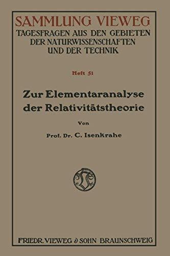 Zur Elementaranalyse der Relativitätstheorie: Einleitung und Vorstufen (Sammlung Vieweg) (German Edition)