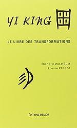 Yi King, le livre des transformations, 2 parties : Le Texte - Les Matériaux
