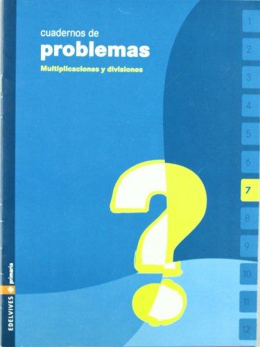 Cuaderno de problemas 7 Primaria (Multiplicaciones y divisiones) - 9788426358790 por Mª Carmen Jardon Avello