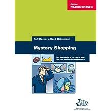 Mystery Shopping: Mit Testkäufern Verkauf und Service nachhaltig verbessern
