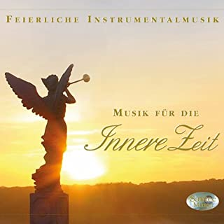 Music for Contemplation (Musik für die Innere Zeit - Festliche Weihnachtsmusik) [The Most Beautiful Pieces of Classical Music for Advent and the Christmas Season]