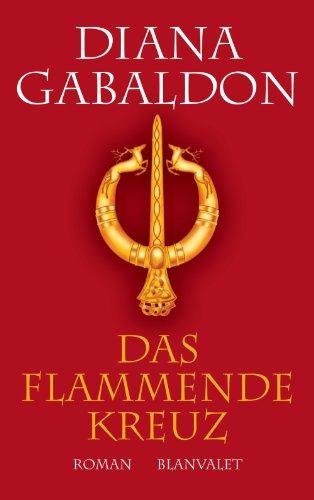 Buchseite und Rezensionen zu 'Das flammende Kreuz: Roman (Die Highland-Saga 5)' von Diana Gabaldon
