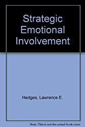 Strategic Emotional Involvemen