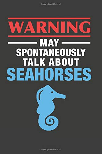 May Spontaneously Talk About Seahorses: Aquarium Log Book 120 Pages 6