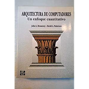 Arquitectura de computadores - un enfoque cuantitativo
