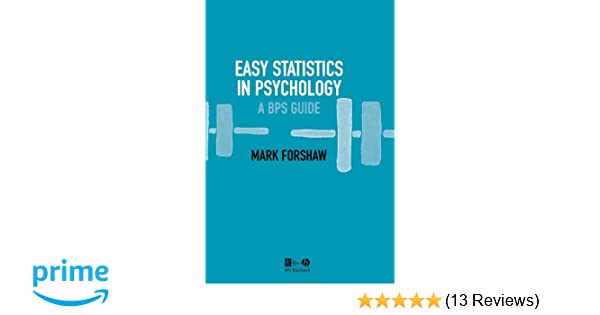 easy statistics in psychology a bps guide