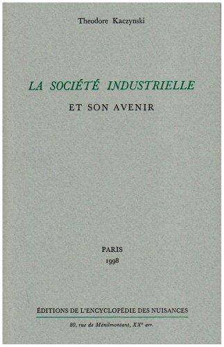 La société industrielle et son avenir par Theodore Kaczynski, Unabomber