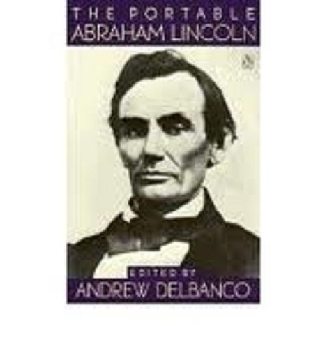 The Portable Abraham Lincoln (Viking Portable Library) by Abraham Lincoln (1992-02-01)