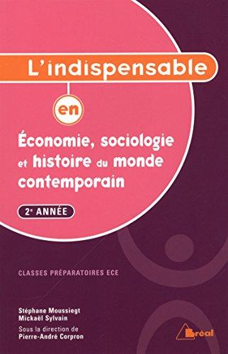 Indispensable en Économie Sociologie et Histoire du Monde Contemporain T2