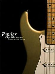 L'âge d'or de Fender : 1946-1970