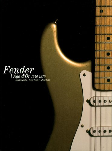 L'âge d'or de Fender : 1946-1970