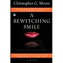 A Bewitching Smile by Christopher G. Moore (2000-01-01)