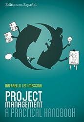Project Management Practical Handbook - Edition en Espaniol (Spanish Edition)