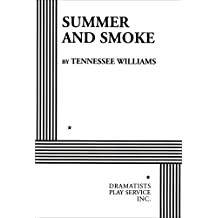 Summer and Smoke (Acting Edition for Theater Productions)