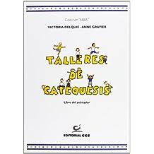 Talleres de catequesis. Libro del animador (Abba)