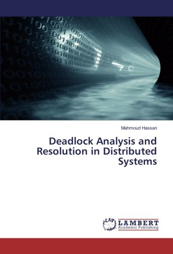 Deadlock Analysis and Resolution in Distributed Systems