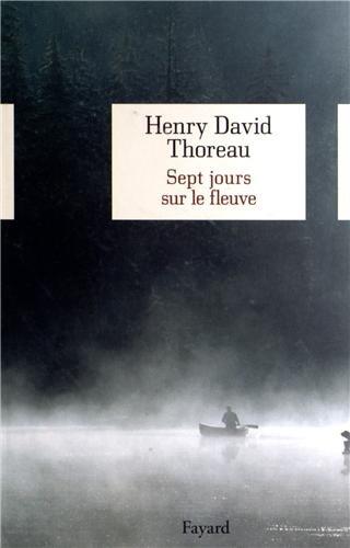 Sept jours sur le fleuve par Henry-David Thoreau