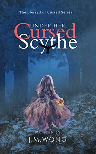 Under Her Cursed Scythe (The Blessed or Cursed Series Book 0) (English ()