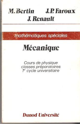 Cours de physique : Mathématiques spéciales (Dunod université)
