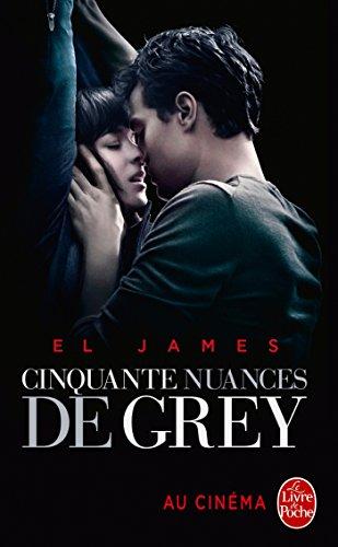 Cinquante Nuances De Grey Cinquante Nuances, Tome 1 - Edition Film: La Trilogie Fifty Shades