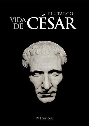 Vida de César por Plutarco