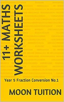 11+ Maths Worksheets: Year 5 Fraction Conversion No.1