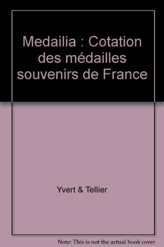Medailia : Cotation des médailles souvenirs de France