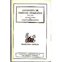 ANTOLOGIA Y CUENTOS MEXICANOS. (1875-1910).
