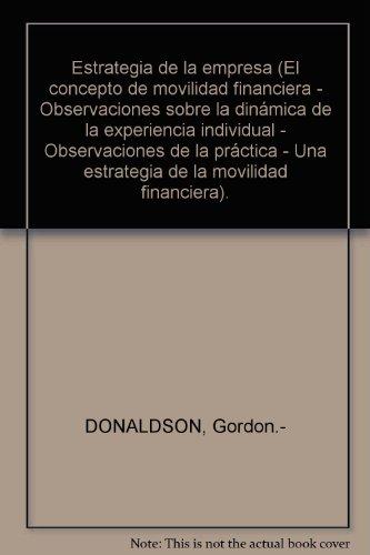 Estrategia de la empresa (El concepto de movilidad financiera - Observaciones...